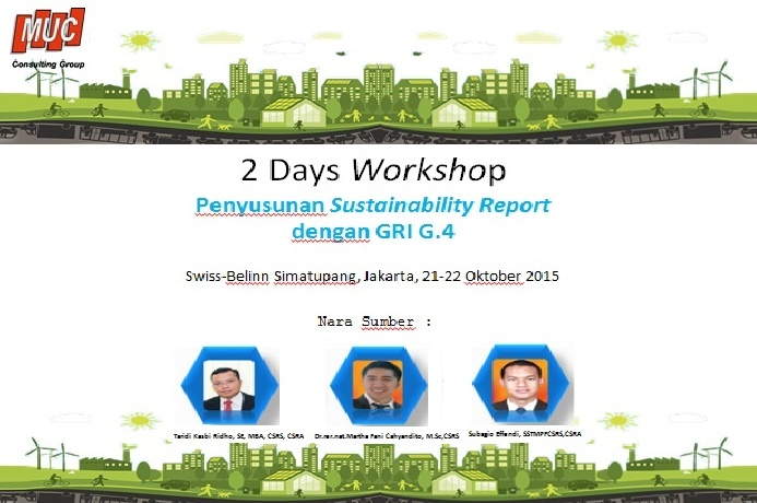 Workshop Hari 1 – Penyusunan Sustainability Report dengan Global Reporting Initiatif (GRI) G.4 by Subagio Effendi