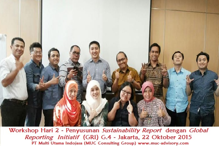 Workshop Hari 2 - Penyusunan Sustainability Report dengan Global Reporting Initiatif (GRI) G.4- PT Multi Utama Indojasa (MUC Consulting Group)